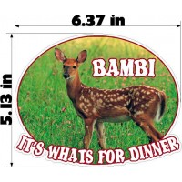 "BAMBI IT""S WHAT""S FOR DINNER"